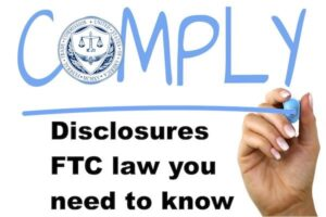 Tips on How to Ensure You are FTC Compliant